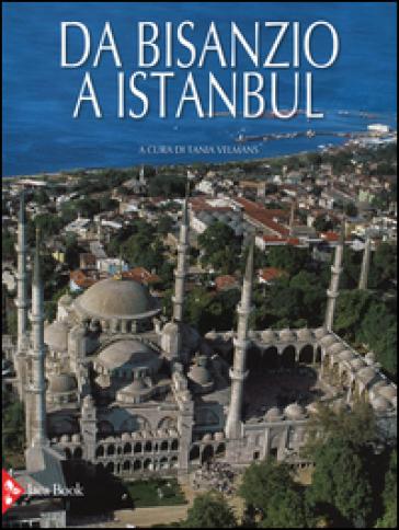 Da Bisanzio a Istanbul - L. Mezzetti | Rochesterscifianimecon.com