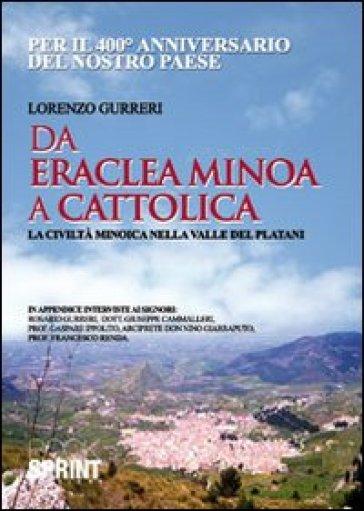 Da Eraclea Minoa a Cattolica - Lorenzo Gurreri  