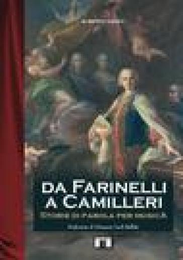 Da Farinelli a Camilleri. Storie di parola per musica - Alberto Cantù |
