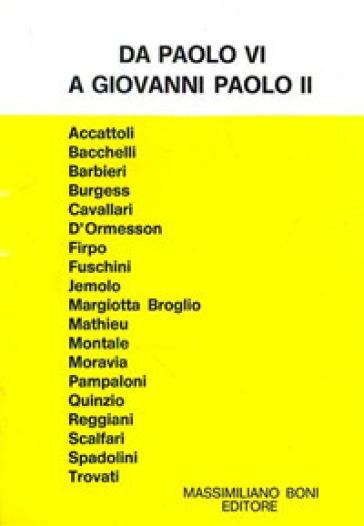 Da Paolo VI a Giovanni Paolo II