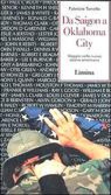 Da Saigon a Oklahoma City. Viaggio nella nuova Destra americana - Fabrizio Tonello | Kritjur.org