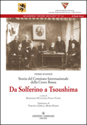 Da Solferino a Tsoushima. Storia del comitato internazionale della Croce Rossa - Pierre Boissier | Ericsfund.org