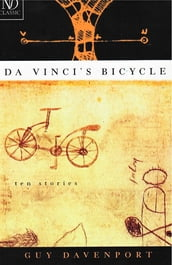 Da Vinci s Bicycle (New Directions Classic)