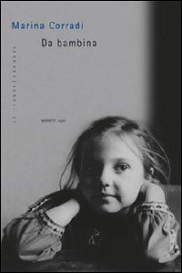 Da bambina - Marina Corradi |