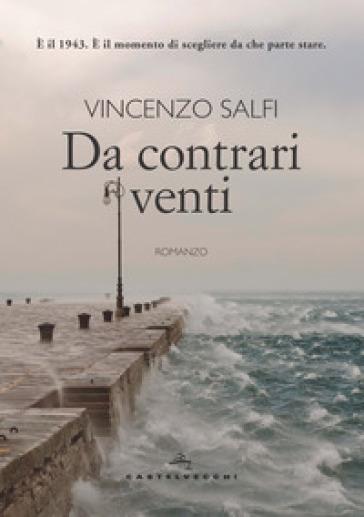 Da contrari venti - Vincenzo Salfi | Jonathanterrington.com