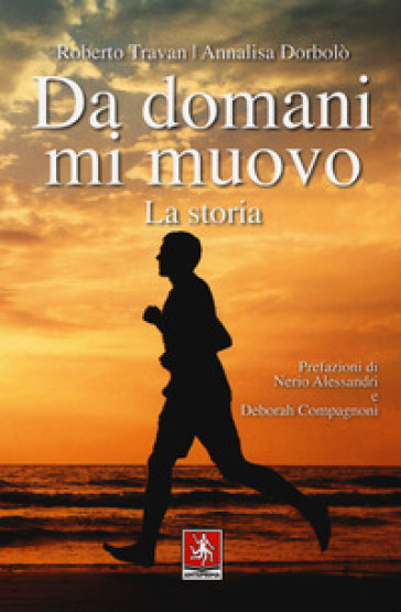 Da domani mi muovo - Roberto Travan  