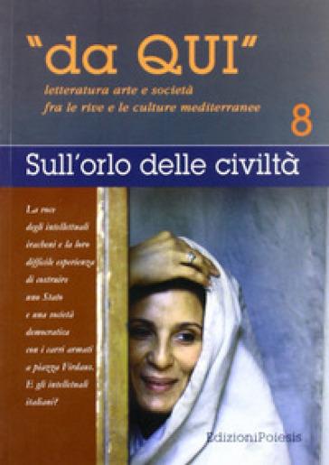 Da qui. Letterature, arti e società fra le culture mediterranee. 8. - Giuseppe Goffredo |