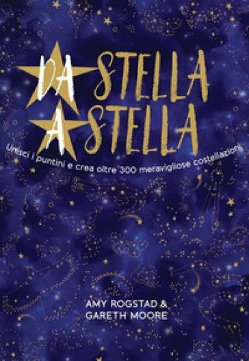 Da stella a stella. Ediz. a colori - Amy Rogstad pdf epub
