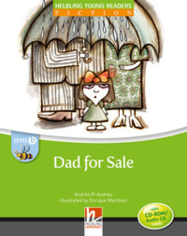 Dad for sale. Young readers. Con CD Audio: Level B - Pi Andreu Andres |