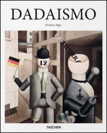 Dadaismo - Dietmar Elger   Thecosgala.com
