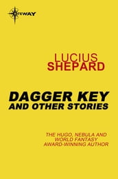 Dagger Key: And Other Stories