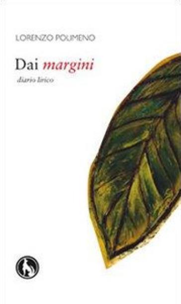 Dai margini - Lorenzo Polimeno | Kritjur.org