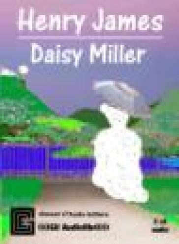 Daisy Miller. Audiolibro - Henry James | Ericsfund.org