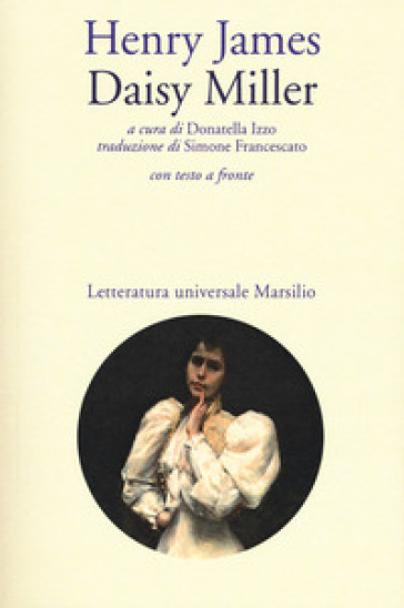 Daisy Miller. Testo inglese a fronte - Henry James |