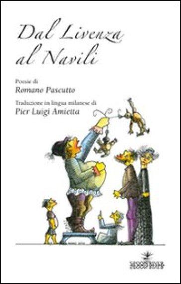 Dal Livenza al Navili - Romano Pascutto |