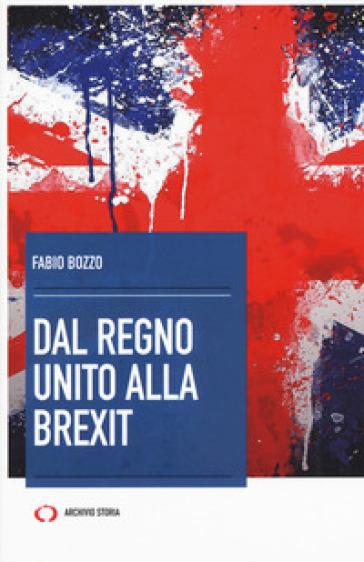 Dal Regno Unito alla Brexit - Fabio Bozzo   Jonathanterrington.com
