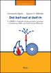 Dal bail-out al bail-in. La BRRD e il quadro di prevenzione, gestione e risoluzione delle crisi nell Unione Bancaria