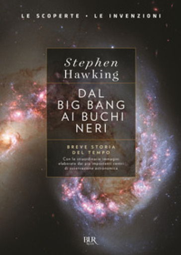 Dal big bang ai buchi neri. Breve storia del tempo. Ediz. deluxe - Stephen Hawking |