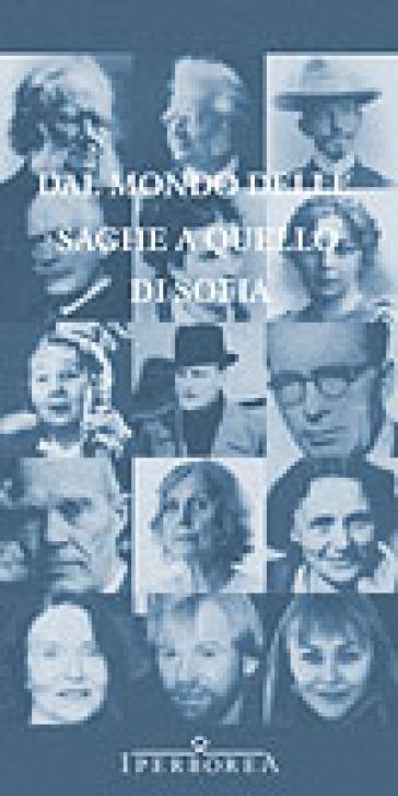 Dal mondo delle saghe a quello di Sofia. La letteratura norvegese in traduzione italiana - M. Ciaravolo |