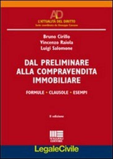 Dal preliminare alla compravendita immobiliare - Vincenzo Raiola | Thecosgala.com