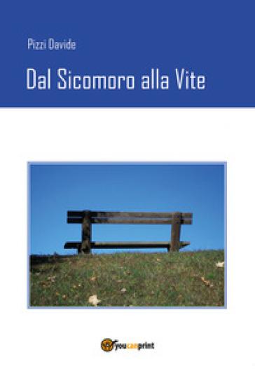 Dal sicomoro alla vite - Davide Pizzi   Jonathanterrington.com