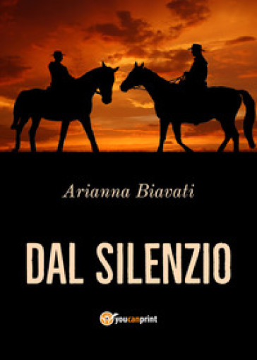 Dal silenzio - Arianna Biavati pdf epub