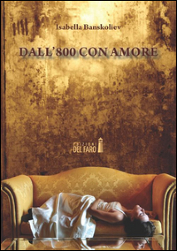 Dall'800 con amore - Isabella Banskoliev pdf epub
