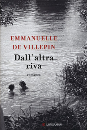 Dall'altra riva - Emmanuelle de Villepin |