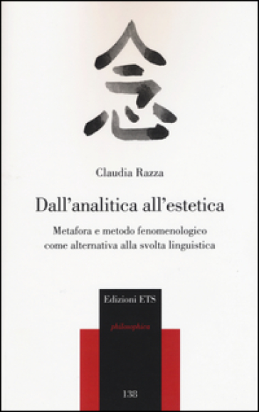 Dall'analitica all'estetica. Metafora e metodo fenomenologico come alternativa alla svolta linguistica