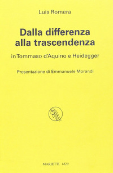 Dalla differenza alla trascendenza. In Tommaso d'Aquino e Heidegger