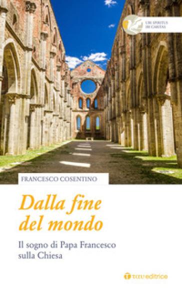 Dalla fine del mondo - Francesco Cosentino | Kritjur.org