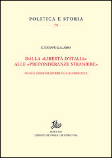 Dalla «libertà d'Italia» alle «preponderanze straniere» - Giuseppe Galasso   Rochesterscifianimecon.com