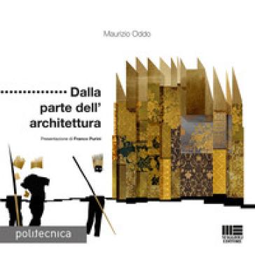 Dalla parte dell'architettura - Maurizio Oddo pdf epub