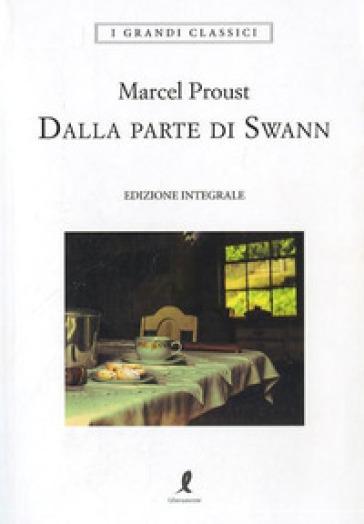 Dalla parte di Swann - Marcel Proust pdf epub