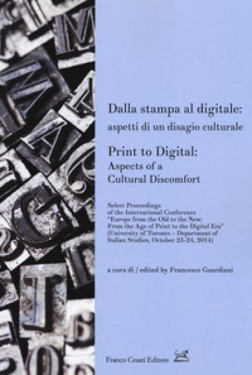 Dalla stampa al digitale: aspetti di un disagio culturale-Print to digital: aspects of a cultural doscomfort - F. Guardiani pdf epub