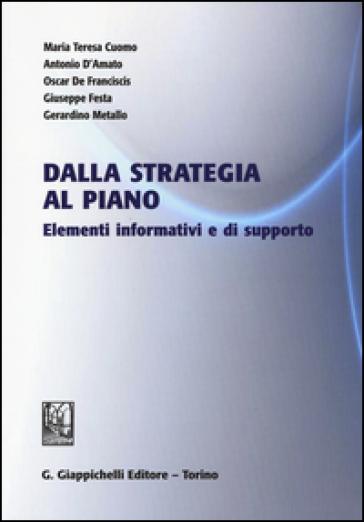 Dalla strategia al piano. Elementi informativi e di supporto