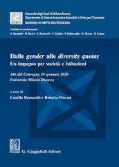 Dalle gender alle diversity quotas. Un impegno per società e istituzioni