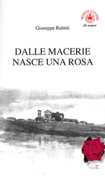 Dalle macerie nasce una rosa - Giuseppe Rabitti   Kritjur.org