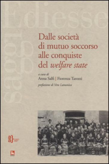 Dalle società di mutuo soccorso alle conquiste del Welfare State
