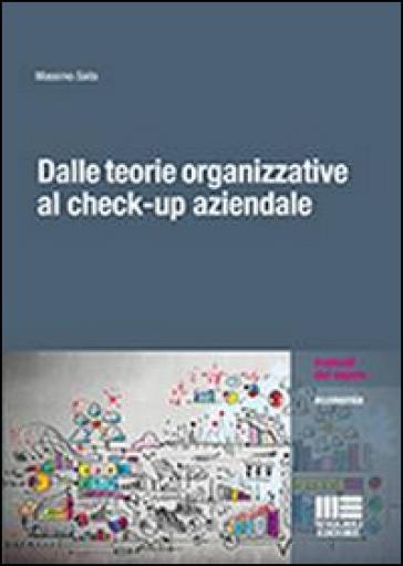 Dalle teorie organizzative al check-up aziendale - Massimo Saita | Rochesterscifianimecon.com