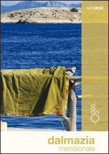 Dalmazia meridionale - Marco Vertovec pdf epub