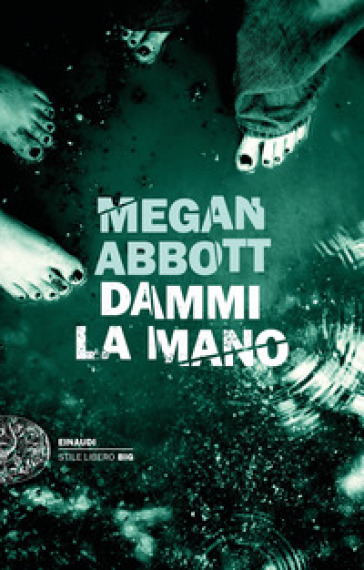 Dammi la mano - Megan Abbott  