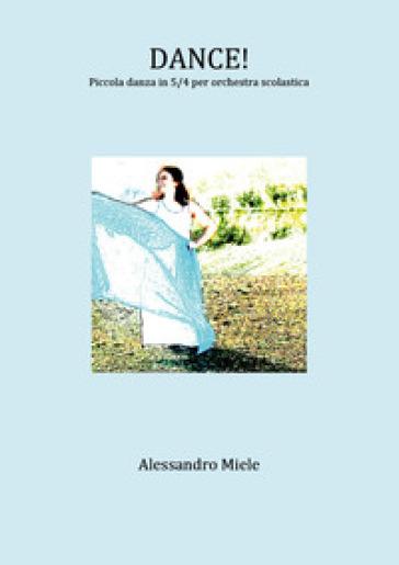 Dance! - Alessandro Miele  