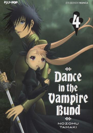 Dance in the Vampire Bund. 4. - Nozomu Tamaki |