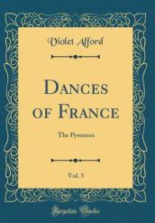 Dances of France, Vol. 3