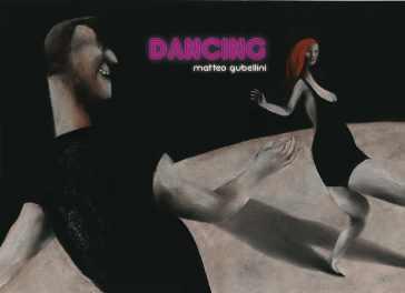 Dancing - Matteo Gubellini |