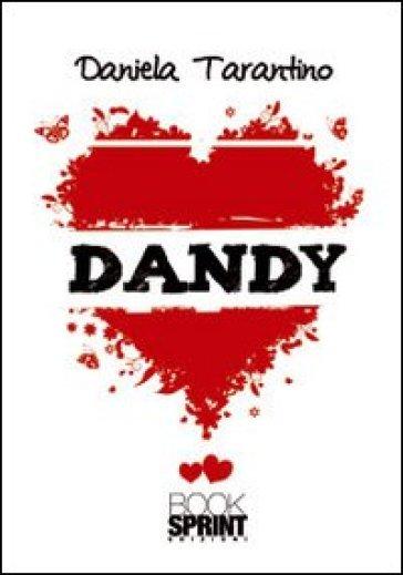 Dandy - Daniela Tarantino |