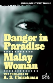 Danger in Paradise / Malay Woman