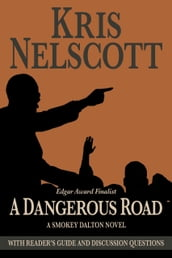 A Dangerous Road: A Smokey Dalton Novel