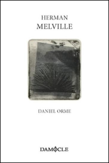 Daniel Orme - Herman Melville pdf epub